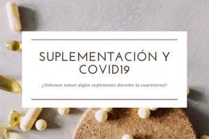 nutricionista-elena-rengel-entrada-blog-suplementacion-y-covid-19